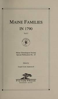 MAINE FAMILIES IN 1790: VOLUME 1 - Vol. 1