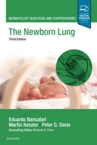 THE NEWBORN LUNG 3ED (HB 2019)