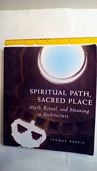 Spiritual Path, Sacred Place by Barrie Thomas - Paperback - 1996 - from Brace Point Books and Biblio.com