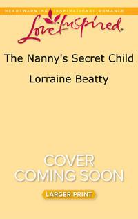 The Nanny's Secret Child (Home to Dover)