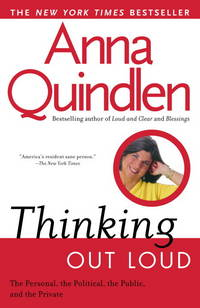 Thinking Out Loud : On the Personal, the Political, the Public and the Private