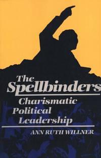 The Spellbinders: Charismatic Political Leadership