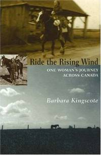 Ride the Rising Wind : One Woman's Journey Across Canada