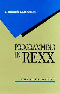 Programming in REXX by Charles Daney - Hardcover - from BooksAndMisc and Biblio.com