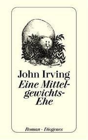 image of Eine Mittelgewichts - Ehe. Roman