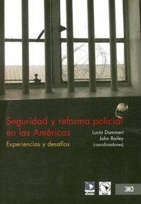 Seguridad y reforma policial en las Américas