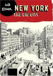 image of New York: The Big City (Will Eisner Library)