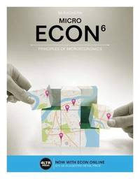 ECON MICRO (with MindTap, 1 term (6 months) Printed Access Card) (New, Engaging Titles from 4LTR...