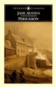 Persuasion with 'A Memoir of Jane Austen' by J.E. Austen-Leigh.