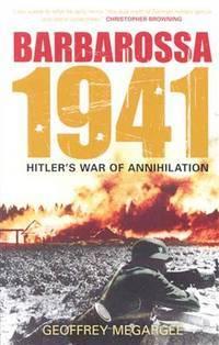 BARBAROSSA 1941:  HITLER'S WAR OF ANNIHILATION