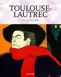 Henri de Toulouse-Lautrec (Taschen's 25th Anniversary Special Edition)