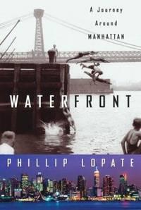 image of Waterfront: A Journey Around Manhattan (Crown Journeys)