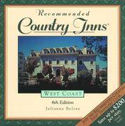 Recommended Country Inns West Coast  California, Oregon, Washington