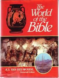 The World of the Bible (Bible Handbook, Vol. 1)