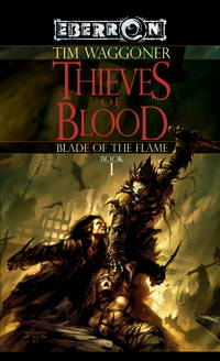 The Thieves of Blood : Book 1 (The Blade of the Flame)