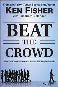 Beat the Crowd : How you can Out-Invest the Herb by Thinking Differently