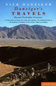 Danziger's Travels Beyond Forbidden Frontiers