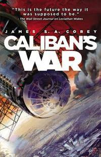 Caliban's War - The Expanse vol. 2