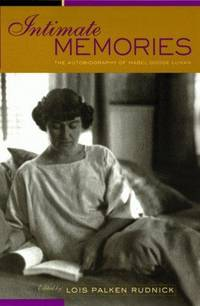 Intimate Memories: The Autobiography of Mabel Dodge Luhan by Mabel Dodge Luhan - Paperback - from Discover Books (SKU: 3294394037)