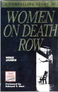 A Compelling Study of Women on Death Row