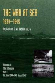 THE WAR AT SEA 1939-1945 - Vol  3 Part 2 - The Offensive 1st June 1944 to 14th August 1945
