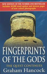 image of Fingerprints of the Gods: The Quest Continues (New Updated Edition)
