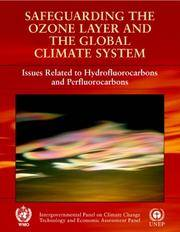SAFEGUARDING THE OZANE LAYER AND GLOBAL CLIMATE SYSTEM (PB 2006)