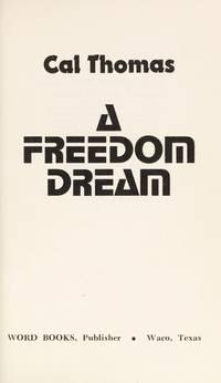 A Freedom Dream