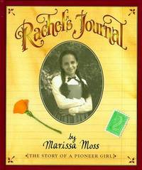 Rachel's Journal  The Story of a Pioneer Girl