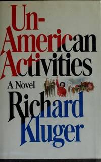 Un-American activities: A novel