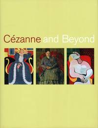 Cezanne and Beyond by  et al Joseph J. Rishel and Katherine Sachs - First Edition - 2009 - from art longwood books and Biblio.co.uk