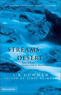 Streams in the Desert by  James Reimann L. B. Cowman - Hardcover - June 1999 - from The Book Nook and Biblio.com