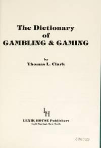 The Dictionary of Gambling & Gaming.