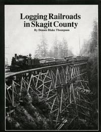 image of Logging Railroads in Skagit County
