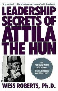 image of Leadership Secrets of Attila the Hun