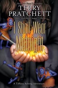 I Shall Wear Midnight - Tiffany Aching vol. 4