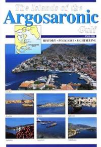 The Islands of the Argosaronic Gulf: History, Folklore, Sightseeing