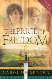 The Price of Freedom (The Scottish Crown Series, Book 2) [Paperback] Umberger, Carol