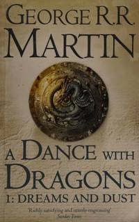 image of Dance with Dragons: Dreams and Dust (A Song of Ice and Fire)