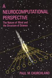 A NEUROCOMPUTATIONAL PERSPECTIVE. The Nature Of Mind And The Structure Of Science.