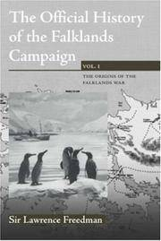 THE OFFICIAL HISTORY OF THE FALKLANDS CAMPAIGN: VOL. I