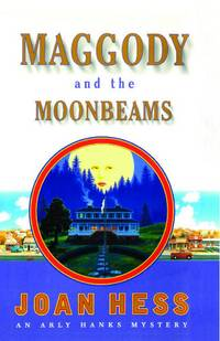 Maggody and the Moonbeams by Joan Hess - Paperback - from Discover Books and Biblio.com