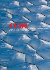 CCDI Architects : Design for China's Future