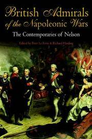 British Admirals of the Napoleonic Wars  The Contemporaries of Nelson