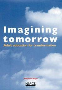 Imagining Tomorrow - Adult Education for Transformation