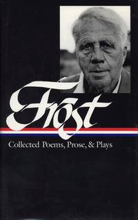 Collected Poems, Prose, & Plays.