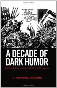 9781617030062 A Decade Of Dark Humor How Comedy Irony And