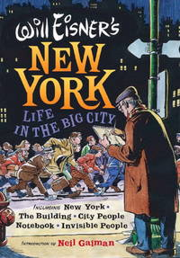 image of Will Eisner's New York : Life in the Big City