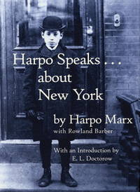 Harpo Speaks . . . About New York