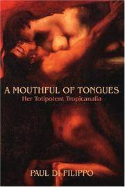 A MOUTHFUL OF TONGUES: HER TOTIPOTENT TROPICANALIA